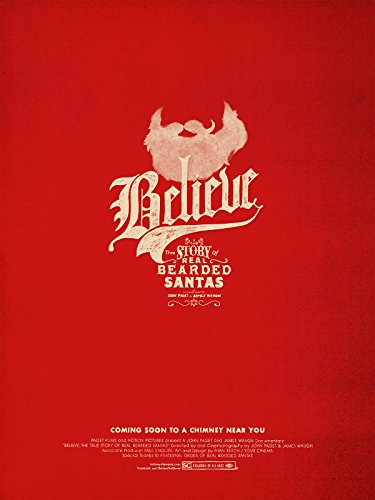 Believe: The true Story of Real Bearded Santas