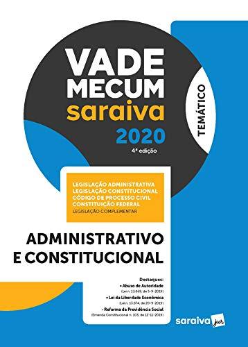 Vade Mecum Administrativo e Constitucional – 4ª edição de 2020