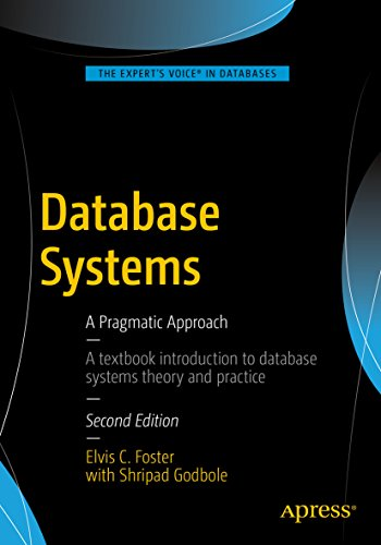 Database Systems: A Pragmatic Approach (English Edition)