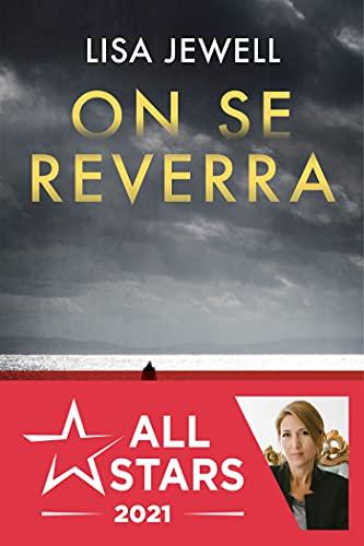 On se reverra (French Edition)