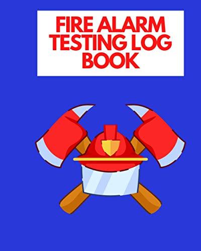 Fire Alarm Testing Log Book: Keeper
