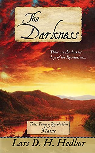 The Darkness: Tales From a Revolution - Maine (English Edition)の詳細を見る