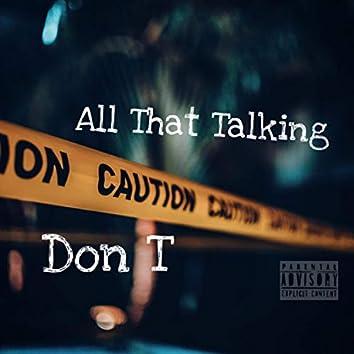 All That Talking
