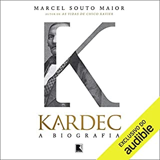 Kardec, a biografia [Portuguese Edition]                   By:                                                                                                                                 Marcel Souto Maior                               Narrated by:                                                                                                                                 Carlos Ferolli                      Length: 10 hrs and 18 mins     Not rated yet     Overall 0.0