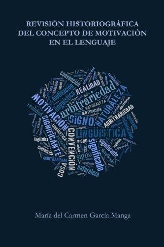 Revisión historiográfica del concepto de motivación en el lenguaje