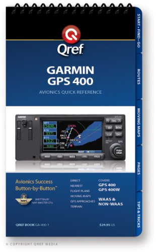 Garmin GPS 400 Qref Checklist (Qref Avionics Quick Reference)