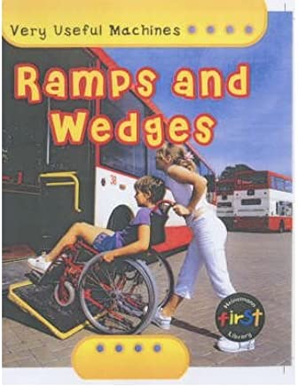[(Ramps and Wedges)] [ By (author) Chris Oxlade ] [September, 2004]