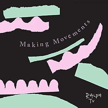 Making Movements