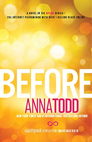 Before (The After Series) by Anna Todd(2015-12-08)