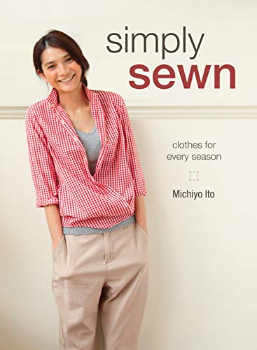 Simply Sewn: Clothes for Every Season