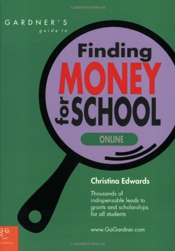 Gardners Guide To Finding Money For School Online Gardners Guide Series