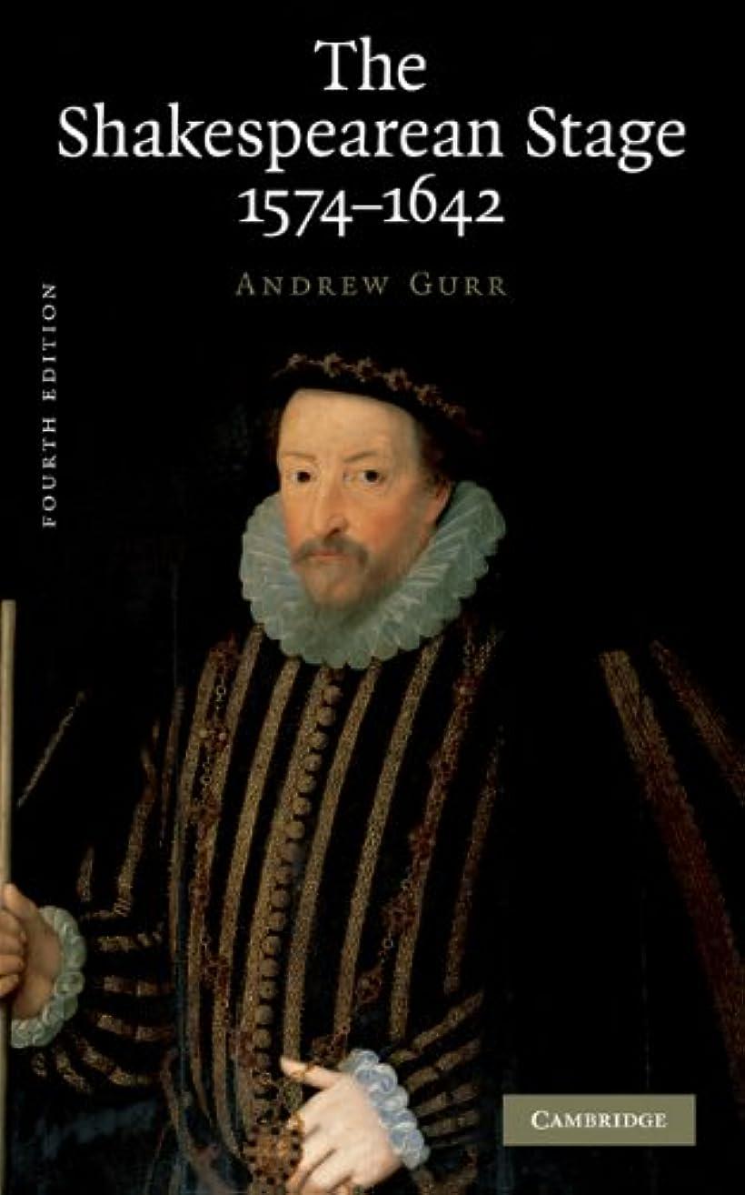 背が高い持ってる責The Shakespearean Stage 1574–1642 (English Edition)