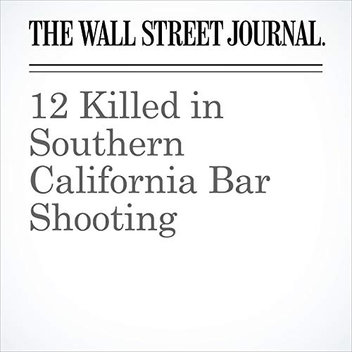 12 Killed in Southern California Bar Shooting audiobook cover art