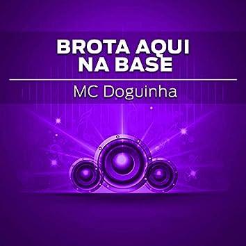 Brota Aqui na Base (feat. DJ Tubarão)