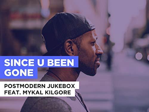 Since U Been Gone al estilo de Postmodern Jukebox feat. Mykal Kilgore