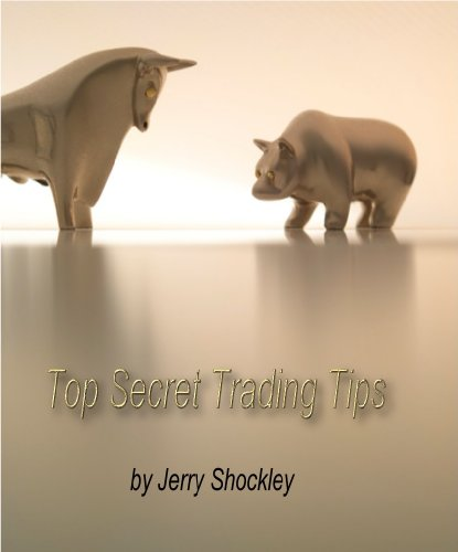 """""""Top Secret Trading Tips"""" Your complete Online master trading course.: """"Trade Like A Pro Online"""" (English Edition)"""
