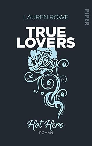 Hot Hero (True Lovers 3): Roman