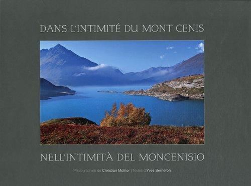 Dans l'intimité du mont Cenis