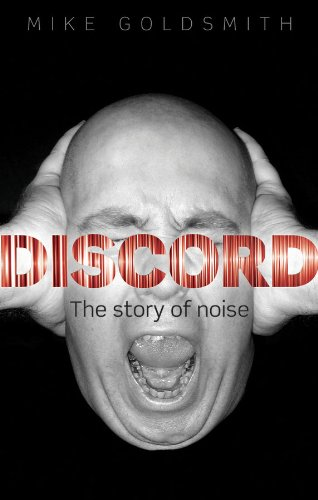 Discord: The Story of Noise (English Edition)