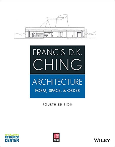 Compare Textbook Prices for Architecture: Form, Space, & Order 4 Edition ISBN 9781118745083 by Ching, Francis D. K.