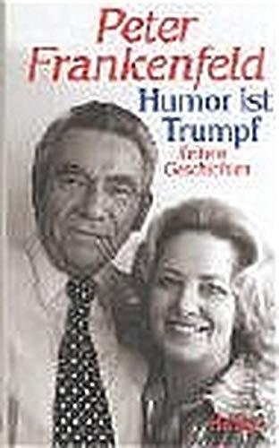 Humor ist Trumpf. Heitere Geschichten.