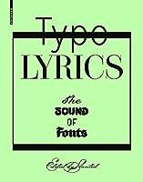 Typo Lyrics: The Sound of Fonts