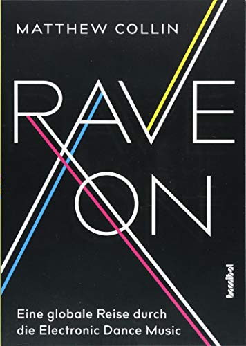 Rave On: Eine globale Reise durch die Electronic Dance Music