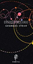 The Universal History of Numbers (3 vols): World's First Number-Systems, The Modern Number-System, The Computer and the Information Revolution by Georges Ifrah (2000-10-26)