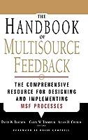 The Handbook of Multisource Feedback (Jossey Bass Business & Management Series)