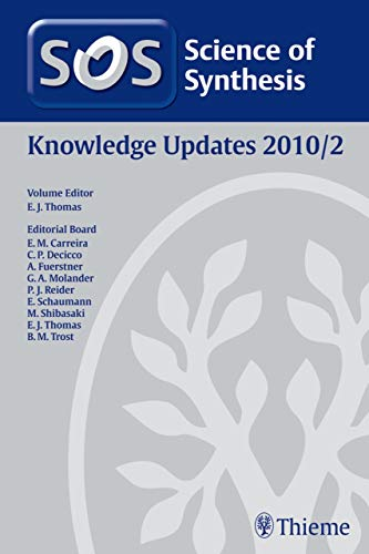 Science of Synthesis Knowledge Updates 2010 Vol. 2 (English Edition)