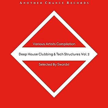 Deep House Clubbing & Tech Structurea Vol. 2
