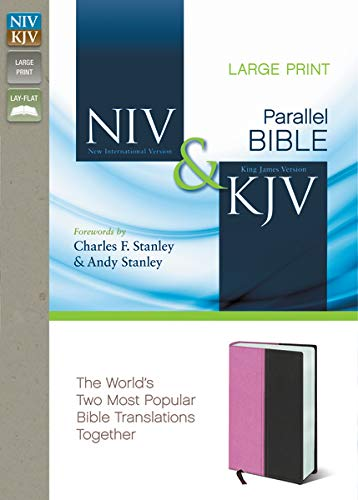 Compare Textbook Prices for NIV, KJV, Parallel Bible, Large Print, Leathersoft, Pink/Brown: The World's Two Most Popular Bible Translations Together Large type / Large print Edition ISBN 0025986439354 by Zondervan,Charles F. Stanley and Andy Stanley