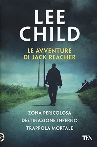 Le avventure di Jack Reacher: Zona pericolosa-Destinazione inferno-Trappola mortale