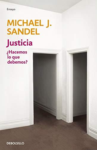 Justicia: ¿Hacemos lo que debemos? (Ensayo   Filosofía)