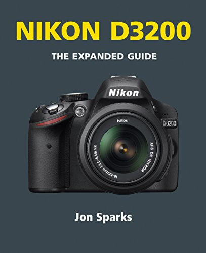 Nikon D3200 (The Expanded Guide) (English Edition)