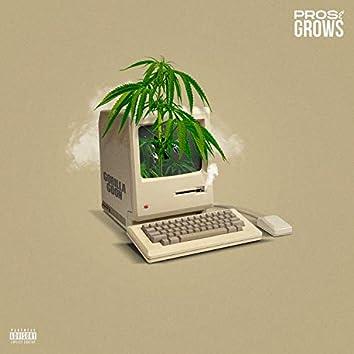 Pros & Grows