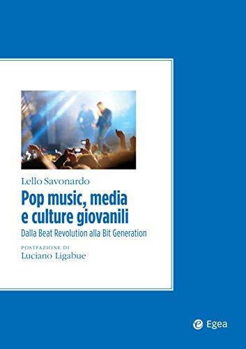Pop music, media e culture giovanili: I linguaggi sonori nella società della rete
