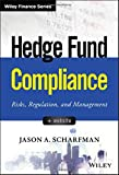 Image of Hedge Fund Compliance: Risks, Regulation, and Management (Wiley Finance)