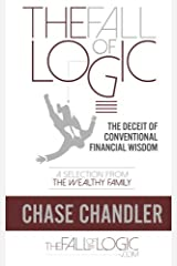 The Fall of Logic: The Deceit of Conventional Financial Wisdom Paperback