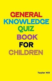 General Knowledge Quiz Book for Children