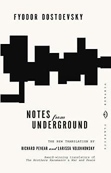 Notes from Underground (Vintage Classics) (English Edition) por [Fyodor Dostoevsky, Richard Pevear, Larissa Volokhonsky]
