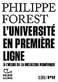 L'Université en première ligne - A l'heure de la dictature numérique