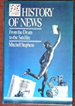 A History of News: From the Drum to the Satellite