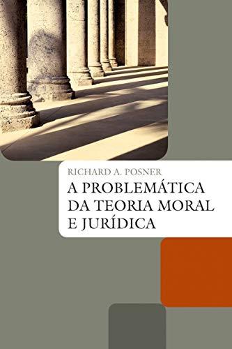 A problemática da teoria moral e jurídica