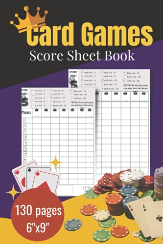 Card Games Score Sheet: 130 Pages | 6' x 9' Hand Pocket Score Sheet Book for Card Games | 5 Crowns Game Score Book | 5 Crowns Score Sheet Book| Score Recording Sheets