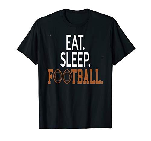 Eat Sleep Football Lustig Footballspieler Kostüm T-Shirt