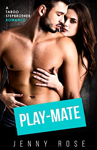 Play-Mate: A Taboo Stepbrother Romance (English Edition)
