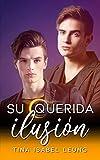 Su querida ilusión (Romance gay en español)