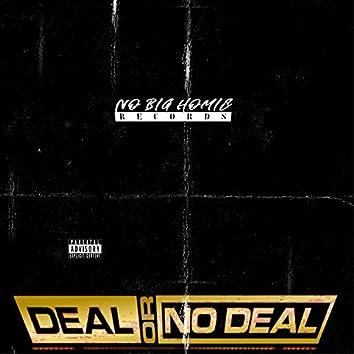 Deal or NO De$$
