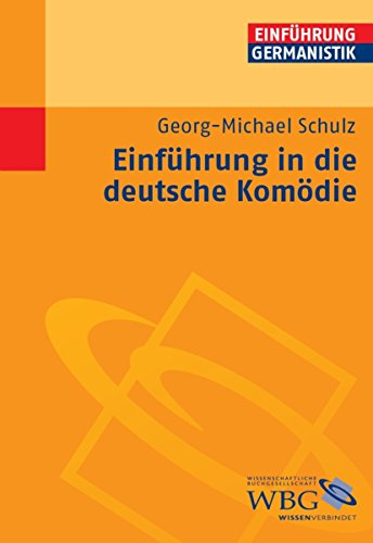 Einführung in die deutsche Komödie (Germanistik kompakt)